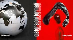 DISTORSIONI FORMALI, Fotografia e scultura a confronto. Bipersonale di Manuel GEERINCK e Christian COSTA a Torino.  (20/9-23/10)