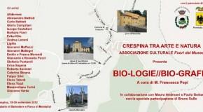 Crespina tra Arte e Natura.  Bio-Logie//Bio-Grafie a cura di  M. Francesca Pepi (15/9-30/9)