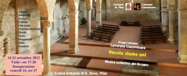 Il gruppo artistico LAVORARE E CAMMINARE a Pisa, a San Zeno, dal 14 settembre (14/9-23/9)