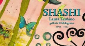 Laura Troiano, SHASHI
