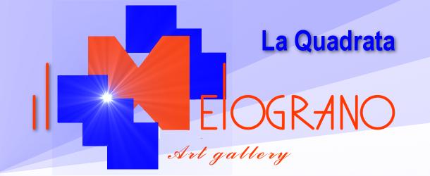 La Quadrata 2013, collettiva di arte contemporanea,  galleria Il Melograno