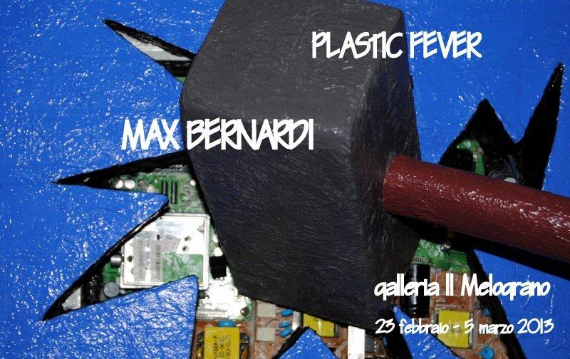 Max Bernard Plastic Fever