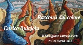 Mostra personale di Enrico Bulciolu a Livorno. Racconti dal colore, 23/03 – 29/03