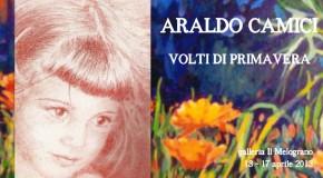 Araldo Camici, Volti di primavera. Mostra personale a Livorno, galleria Il Melograno 13/04 – 17/04