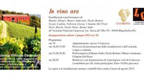 In vino ars, Il gruppo Lavorare Camminare e gli Artisti Paralleli a Caiarossa, Riparbella(01/06 – 31/08)