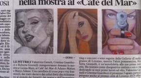 """Valentina Cameli, Roberta Gonnelli, Cristina Guarducci al Cafè del Mar. Bell'articolo dedicato loro da """"La Nazione"""""""