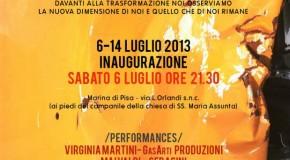 Crisis..Cantiere Nuovo, Marina di Pisa (06/07 – 14/07)