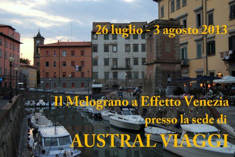 """EFFETTO VENEZIA 2013 con la Galleria """"Il Melograno"""". Presso AUSTRAL VIAGGI."""
