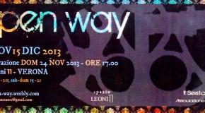 OPEN WAY – VERONA – Paola Turio, Ivano Montagnani, e altri (24/11 – 15/12)