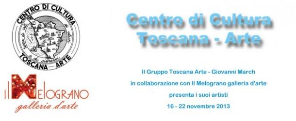 GRUPPO TOSCANA ARTE GIOVANNI MARCH – IL MELOGRANO GALLERIA D'ARTE – Livorno – (16/11 – 22/11)