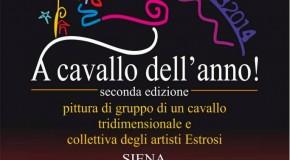 A cavallo dell'anno – Collettiva degli artisti estrosi – Siena – (28/12 – 30/01)