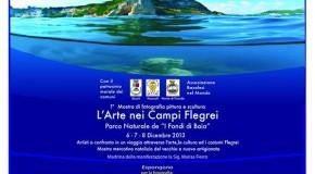 "L'Arte nei Campi Flegrei – fotografia, pittura e scultura – Parco Naturale de ""I Fondi di Baia"" (06/12 – 08/12)"