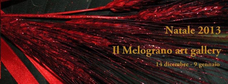 Natale 2013 galleria Il Melograno