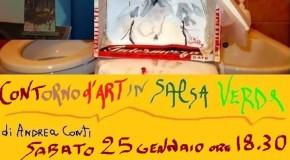 CONTorno d'ART in SALSA VERDE – ANDREA CONTI – La Barrocciaia – Livorno – 25/01