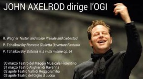 JOHN AXELROD  dirige  l'ORCHESTRA GIOVANILE ITALIANA – 30/03 – 03/04