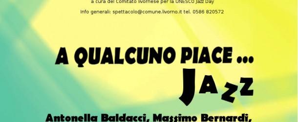 UNESCO INTERNATIONAL JAZZ DAY – A QUALCUNO PIACE…  JAZZ – IL MELOGRANO GALLERIA D'ARTE – 26/04 – 02/05