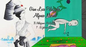 Gianluca Palazzolo  Alfonso Marino   Il Melograno Art Gallery Livorno  07/02 – 13/02