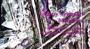 Simona Cristofari  Metallika Il Melograno Art Gallery Livorno 28/02 – 06/03