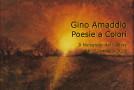 Gino Amaddio Poesie a Colori  Il Melograno Art Gallery – LIVORNO – 16/05 – 22/05