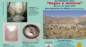 Pierangelo Bertolo –  Segno e materia –  Alfedena (AQ) –  9/07 – 19/07