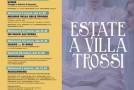 Estate a Villa Trossi – Livorno – 20/06 – 05/08