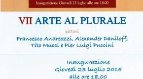 Arte al Plurale – Andreozzi Daniloff  Mucci Puccini – Sillico – 23/017 – 30/08