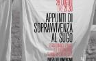 """""""Appunti di sopravvivenza al sugo"""" – Effetto Collaterale – Effetto Venezia 2015 – Livorno – 29 luglio"""