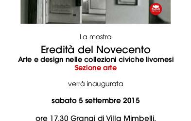 """""""Eredità del novecento: Arte e Design nelle collezioni civiche di Livorno"""" – 04/09 – 31/10"""