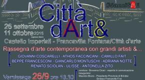 """""""unaCittàdArt&""""  Castello Imperiali di Francavilla Fontana (Br)  26/06 – 11/10"""