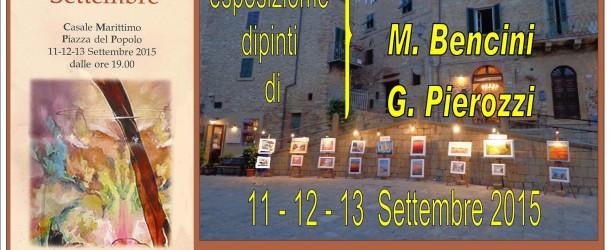 Arrigo Orlandini  Mario Bencini  Giuseppe Pierozzi in mostra a Casale Marittimo – 11/12/13 settembre