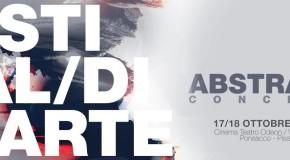ABSTRACT CONCEPT  Festival d'arte – Teatro Odeon – Ponsacco 17/10 – 18/10