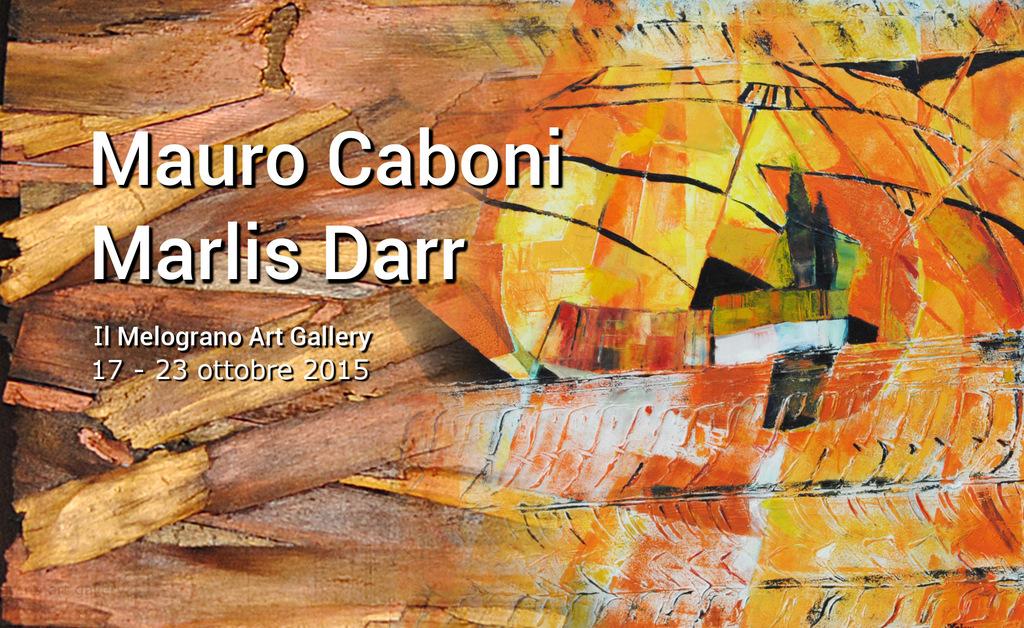 Mauro Caboni Marlis Darr Il Melograno Art Gallery