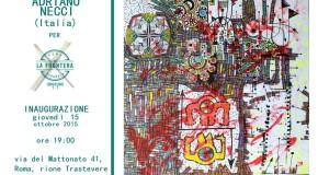 Adriano Necci – La Frontera – Roma – 15/10