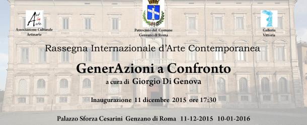 GENERAZIONI A CONFRONTO – Palazzo Sforza Cesarini – Genzano di Roma – 11/12 – 10/01
