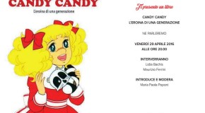 Lidia Bachis – Candy Candy  l'eroina di una generazione – presentazione a Imola – 29/04