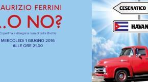 Maurizio Ferrini … o no?  Copertina e disegni di Lidia Bachis