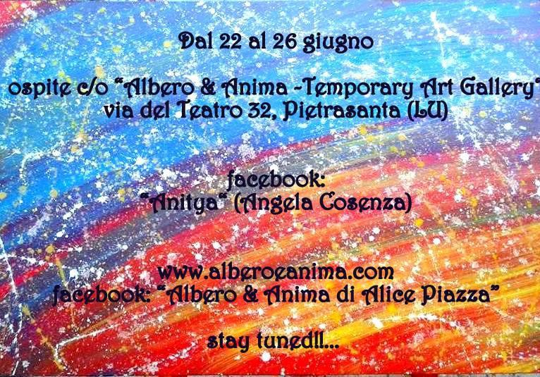 Anitya a Pietrasanta da Alice Piazza Albero e Anima