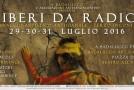 """LIBERI DA RADICI""  –  Badalucco – 29/07 – 31/07"