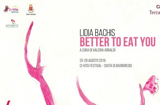 Lidia Bachis – Mostra personale in occasione del Ci-vita Festival – Bagnoregio – 25/08 – 28/08