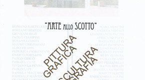 Arte allo Scotto – Bastione Sangallo – Giardino Scotto di Pisa – 14/09 – 22/09