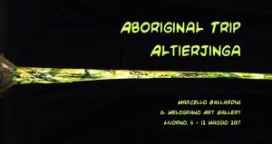 Marcello Ballardini Aboriginal Trip Il Melograno Art Gallery