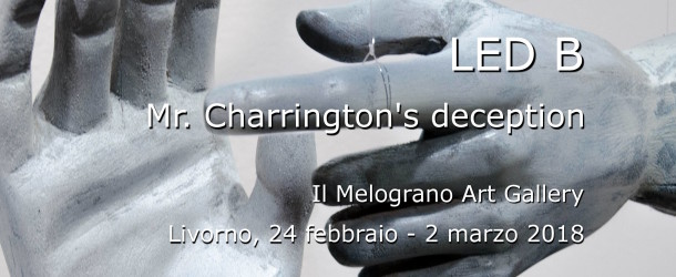 LED B – Mr. Charrington's deception