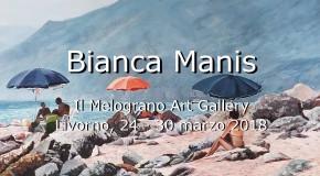 Bianca Manis – Mostra personale – Il Melograno Art Gallery