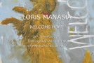 Loris Manasia – Welcome home – Mostra al Melograno